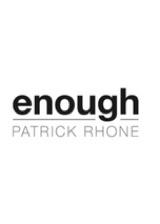 Enough by Patrick Rhone