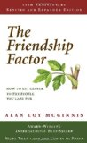 The Friendship Factor: How to Get Closer to the People You Care for by Alan Loy McGinnis