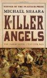 The Killer Angels by Michael Sharra