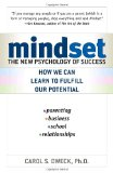 Mindset - The New Psychology of Success by Carol Dweck