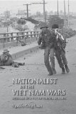 A Nationalist in the Vietnam Wars: Memoirs of a Victim turned Soldier