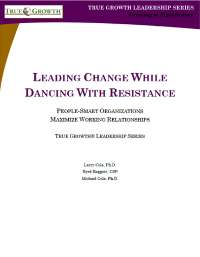 Leading Change While Dancing With Resistance